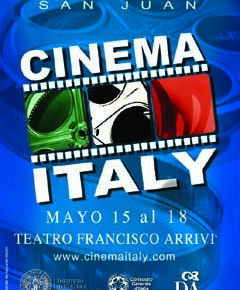 Primer Festival Cinema Italy en San Juan Teatro Francisco Arrivi