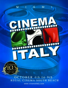 10th Anniversary of Cinema Italy in Miami Claudio Di Persia President Artistic Director Italian Movies