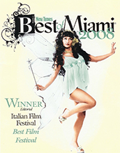 Miami New Times Best Film Festival Winner Iff Italian Film Festival