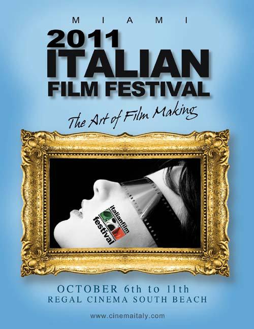 2011 Italian Film Festival in Miami